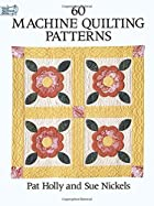 60 Machine Quilting Patterns (Dover…