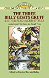Bailey, Carolyn Sherwin: The Three Billy Goats Gruff and Other Read-Aloud Stories