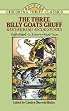 The Three Billy Goats Gruff and Other…