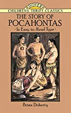 The Story of Pocahontas by Brian Doherty