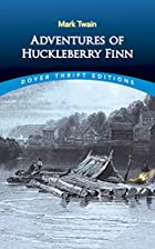 The Adventures of Huckleberry Finn, Mark Twain - Essay