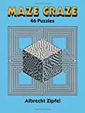 Albrecht Zipfel: Maze Craze: 46 Puzzles (Dover Children's Activity Books)
