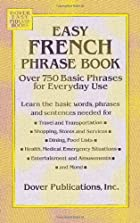 Easy French Phrase Book: Over 750 Phrases…