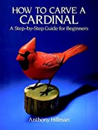 How to Carve a Cardinal: A Step-by-Step…