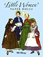 Little Women : Paper Dolls by Tom Tierney