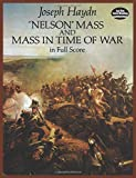 Haydn, Joseph: Nelson Mass and Mass in Time of War in Full Score (Dover Music Scores)