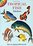 Steven James Petruccio: Tropical Fish Stickers (Dover Little Activity Books Stickers)