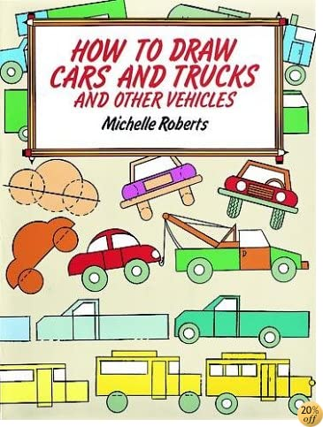 THow to Draw Cars and Trucks (How to Draw (Dover))