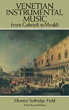Venetian Instrumental Music from Gabrieli to…