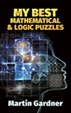 My Best Mathematical and Logic Puzzles by…