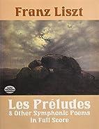 Les Préludes ; Mazeppa ; Héroïde funèbre…
