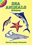 Steven James Petruccio: Sea Animals Stickers (Dover Little Activity Books Stickers)