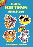Christopher Santoro: Little Kittens Stickers (Dover Little Activity Books Stickers)