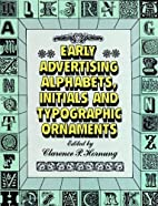 Early Advertising Alphabets, Initials and…