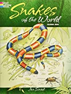 Snakes of the World Coloring Book by Jan…