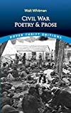 Whitman, Walt: Civil War Poetry and Prose