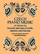 Czech Piano Music: 42 Works by Dussek,…