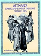 Altman's Spring and Summer Fashions Catalog,…