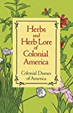 [???]: Herbs and Herb Lore of Colonial America