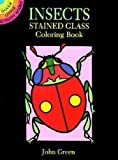 Green, John: Insects Stained Glass