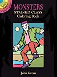 Green, John: Monsters Stained Glass