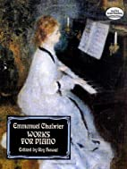 Works for Piano by Emmanuel Chabrier