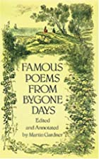 Famous Poems from Bygone Days by Martin…