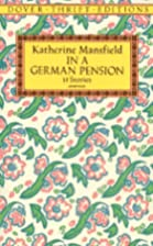 In a German Pension by Katherine Mansfield