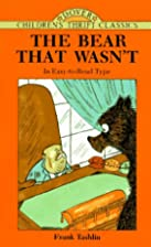 The Bear That Wasn't by Frank Tashlin