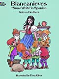 """Grimm Brothers: Blancanieves (""""Snow White"""" Coloring Book in Spanish)"""