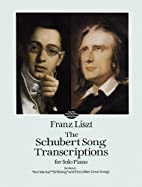 The Schubert Song Transcriptions for Solo…