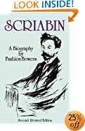 Scriabin, a Biography: Second, Revised Edition (Dover Books on Music)