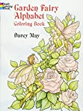 May, Darcy: Garden Fairy Alphabet Coloring Book