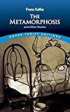 Franz Kafka: The Metamorphosis and Other Stories (Dover Thrift Editions)