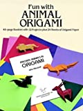 John Montroll: Fun with Animal Origami: 12 Projects and 24 Sheets of Origami Paper
