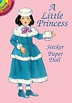 A Little Princess Sticker Paper Doll by…