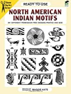 Ready-to-Use North American Indian Motifs by…