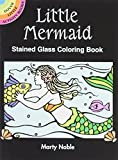 Marty Noble: Little Mermaid Stained Glass Coloring Book (Dover Stained Glass Coloring Book)