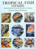 Petruccio, Steven James: Tropical Fish Stickers: 48 Full-Color Pressure-Sensitive Designs (Dover Stickers)