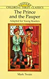 Mark Twain: The Prince and the Pauper (Dover Children's Thrift Classics)