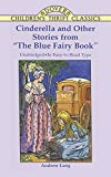 "Lang, Andrew: Cinderella and Other Stories from ""the Blue Fairy Book"""