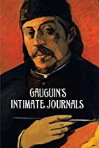 Paul Gauguin's Intimate Journals by Paul…