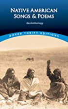 Native American Songs and Poems: An…