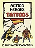 Petruccio, Steven James: Action Heroes Tattoos