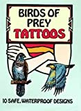 Petruccio, Steven James: Birds of Prey Tattoos (Dover Tattoos)
