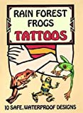Petruccio, Steven James: Rain Forest Frogs Tattoos (Dover Tattoos)