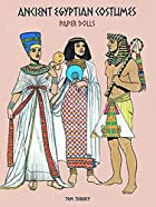 Ancient Egyptian Costumes : Paper Dolls by…