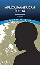 African-American Poetry: An Anthology,…