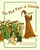 Browning, Robert: The Pied Piper of Hamelin in Full Color