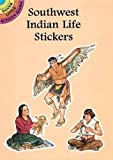 Petruccio, Steven James: Southwest Indian Life Stickers (Dover Little Activity Books Stickers)